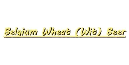 Belgium Wheat Beer